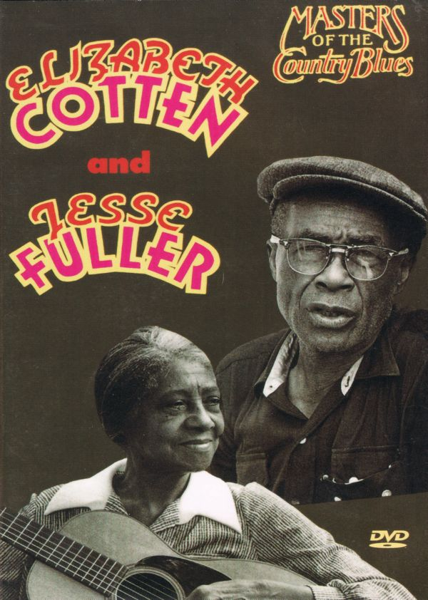 Elizabeth Cotten & Jesse Fuller - Masters Of The Country Blues