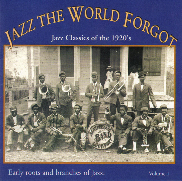 Jazz The World Forgot