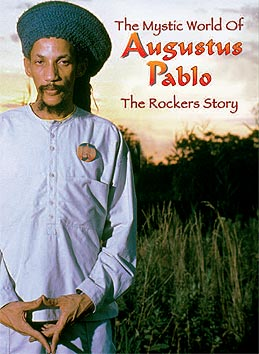 Mystic World Of Augustus Pablo