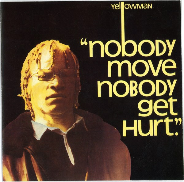 Yellowman - Nobody Move Nobody Get Hurt Record