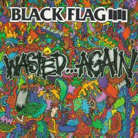 Black Flag - Wasted Again Record