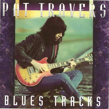 Pat Travers - Blues Tracks