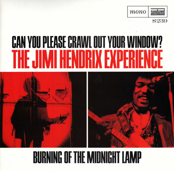 Jimi Hendrix Experience - Can You Please Crawl Out Your Window?/burning Of The Midnight Lamp