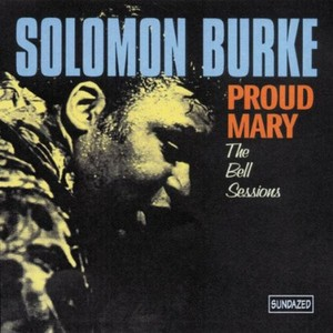 Solomon Burke Proud+Mary CD