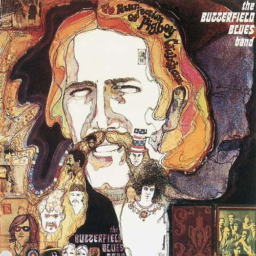 Butterfield Blues Band The Resurrection Of Pigboy Crabshaw