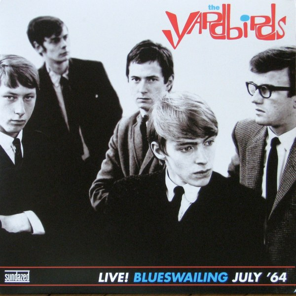 Yardbirds - Live! Blueswailing July '64