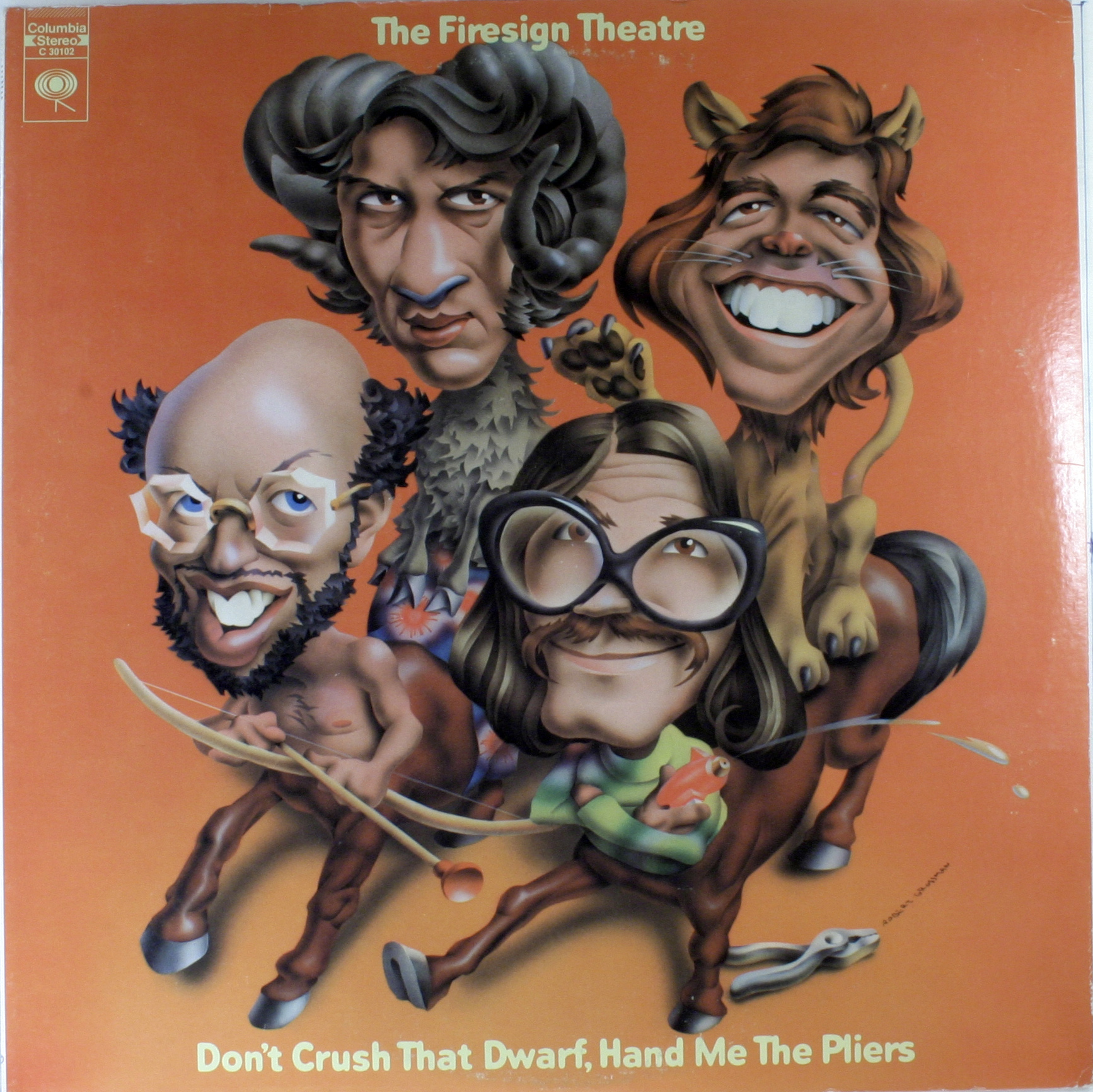 Firesign Theatre - Dont Crush That Dwarf Hand Me The Pliers