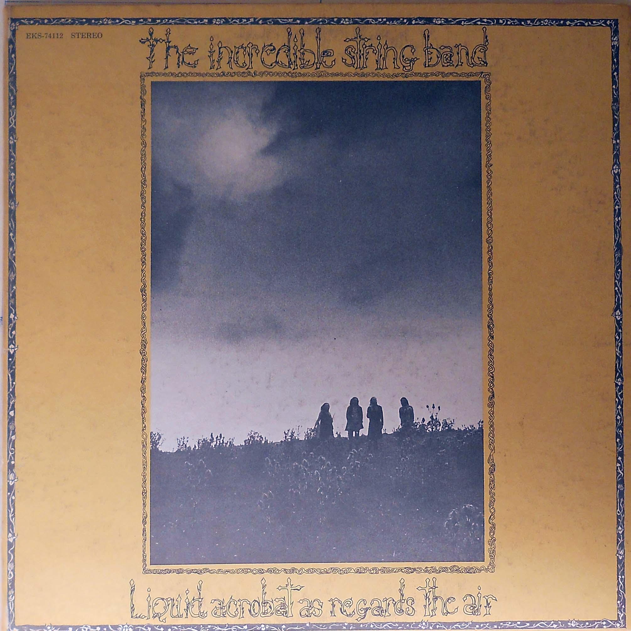 Incredible String Band - Liquid Acrobat As Regards The Air Album