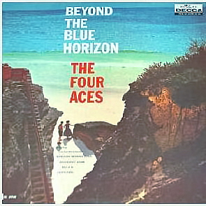 Four Aces - Beyond The Blue Horizon