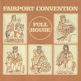 Fairport Convention - Full House Album