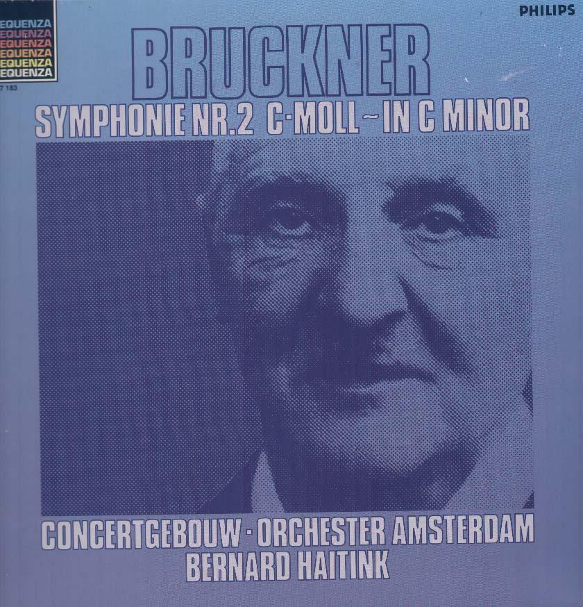 Bernard Haitink/Concertgebouw Orchestra, Amsterdam - Bruckner: Symphonie Nr.2 C-moll In C Minor