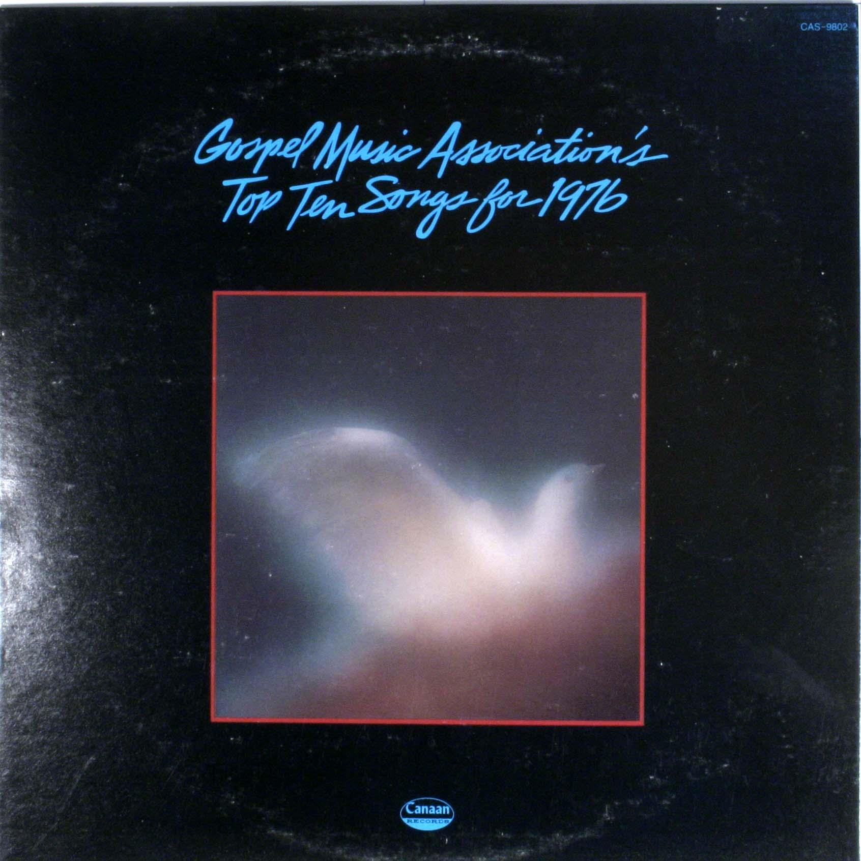 Gospel Music Association - Top Ten Songs For 1976