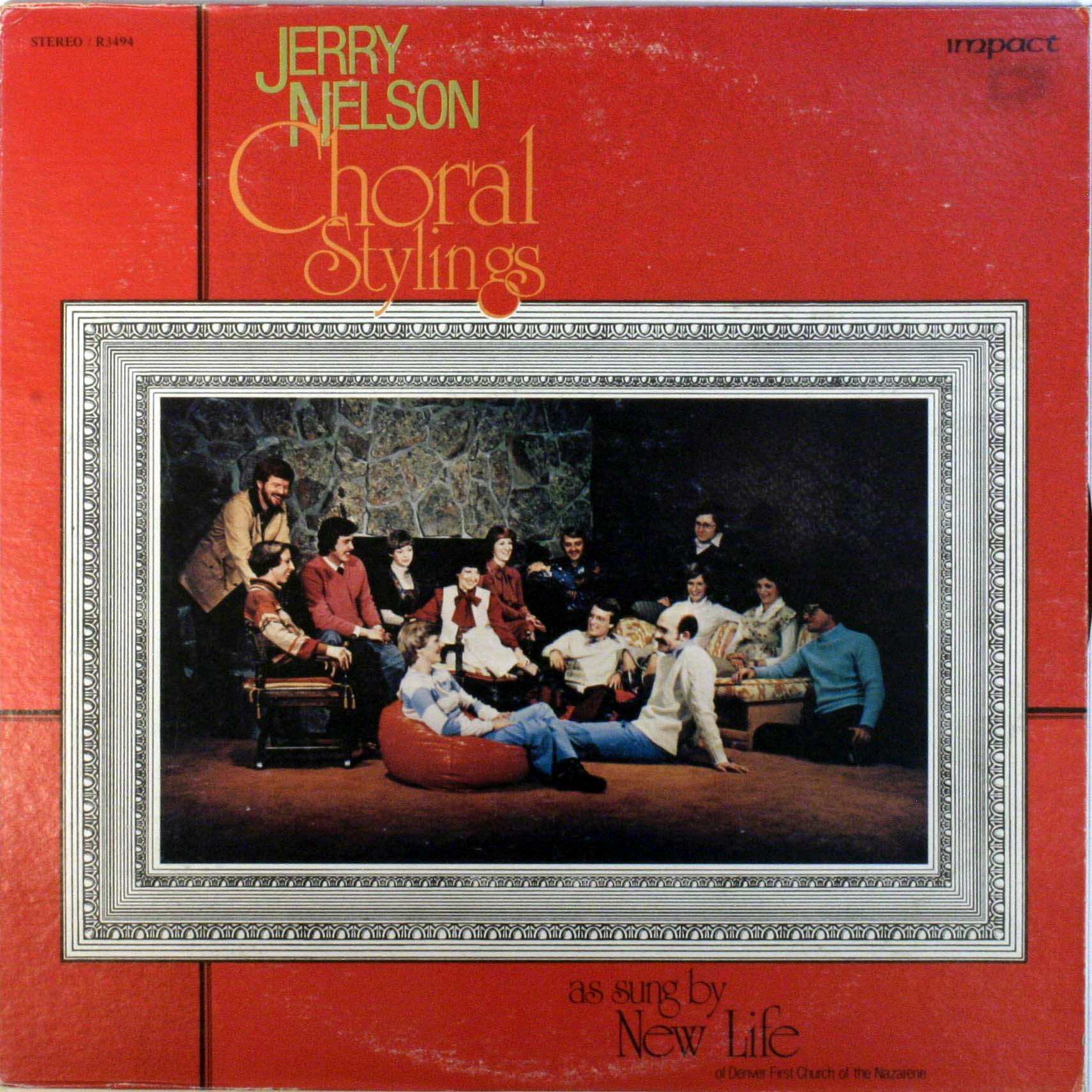 Jerry Nelson Choral Stylings