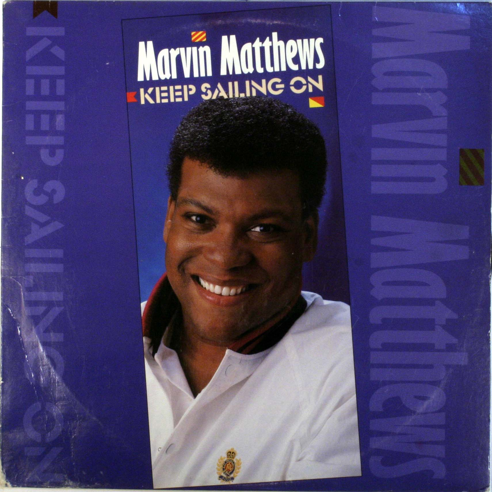 Marvin Matthews - Keep Sailing On