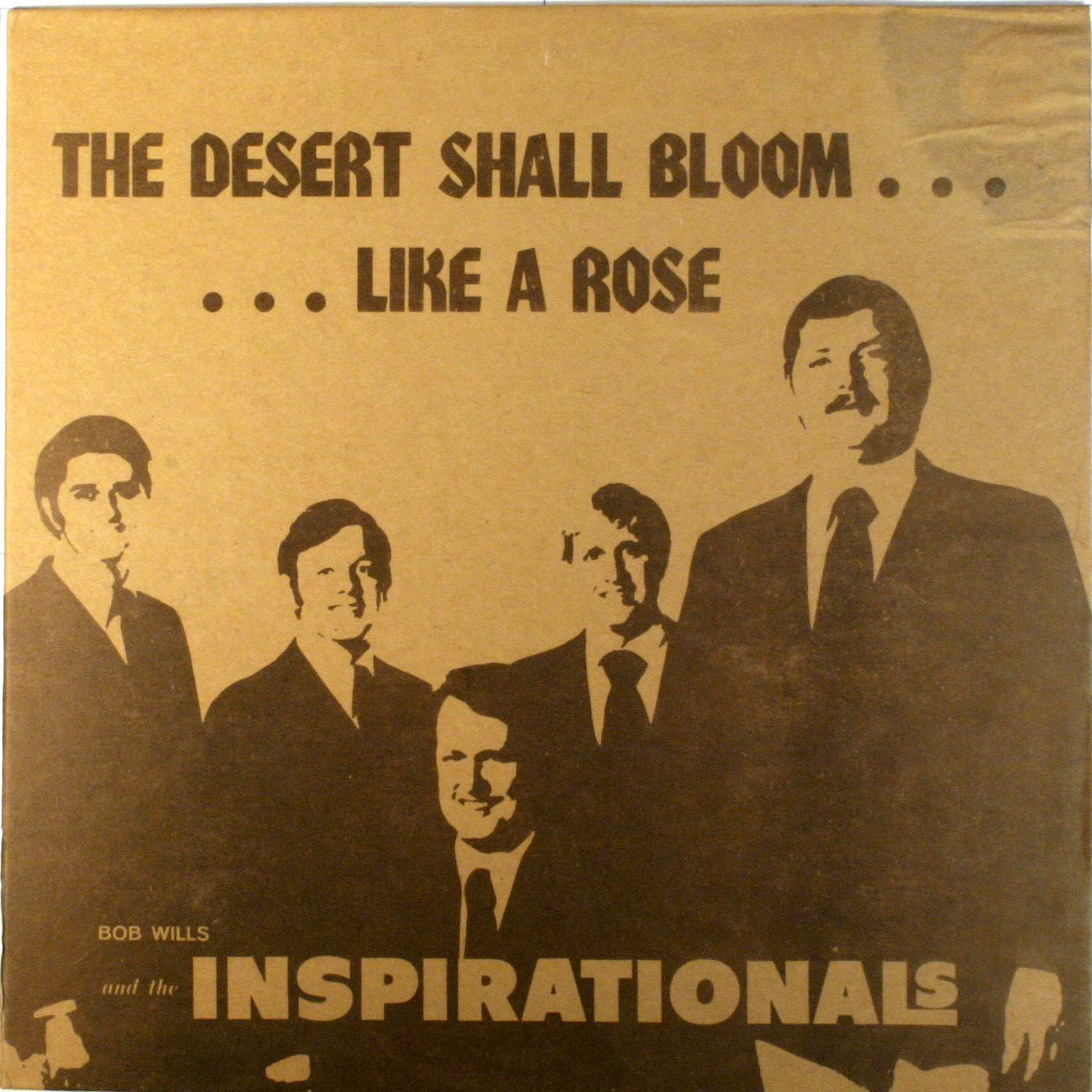 The Desert Shall Bloom Like A Rose
