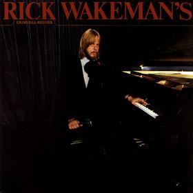 Rick Wakeman Criminal Record Records, Vinyl and CDs - Hard ...