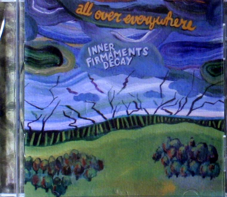 All Over Everywhere Inner Firmaments Decay CD