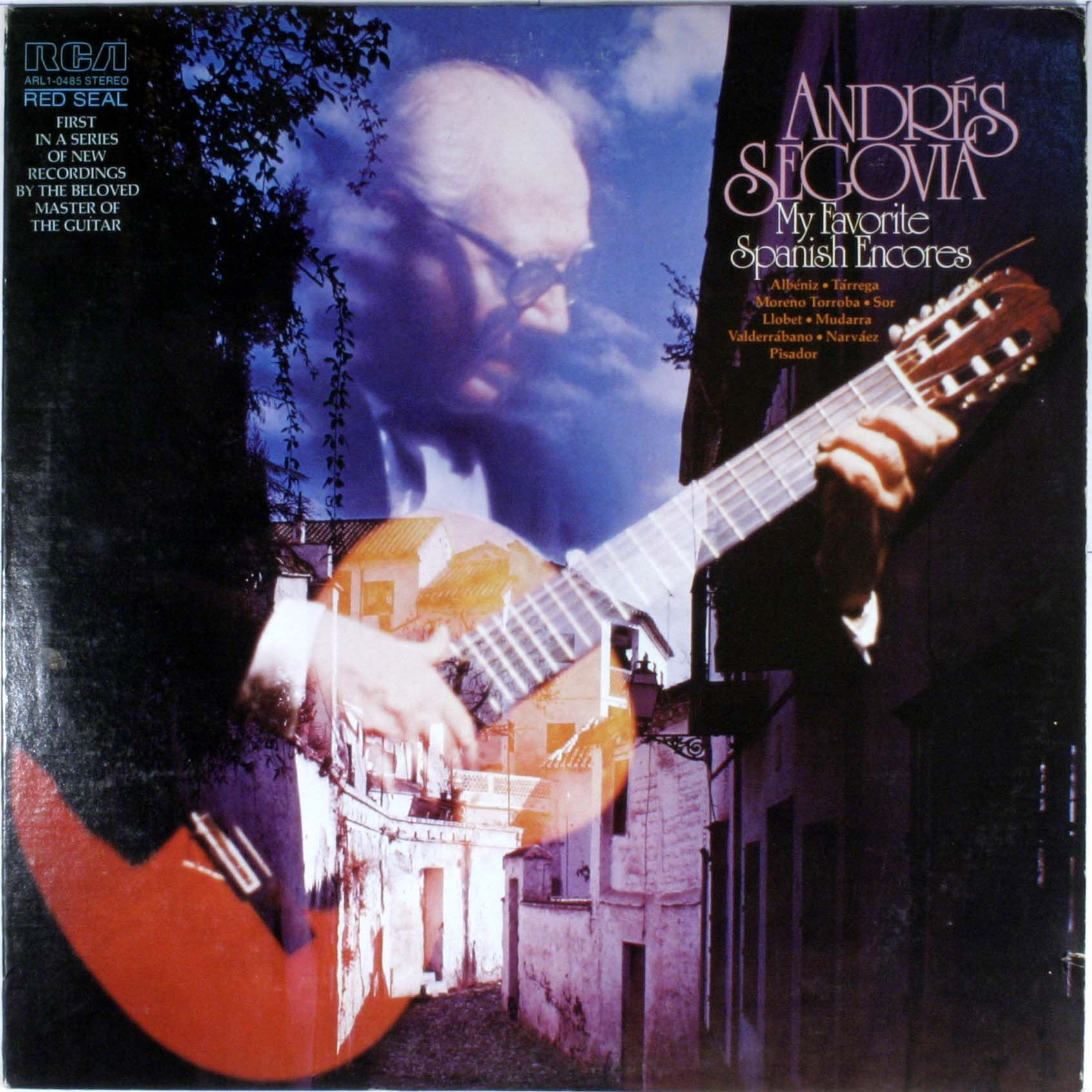 Andres Segovia - My Favorite Spanish Encores