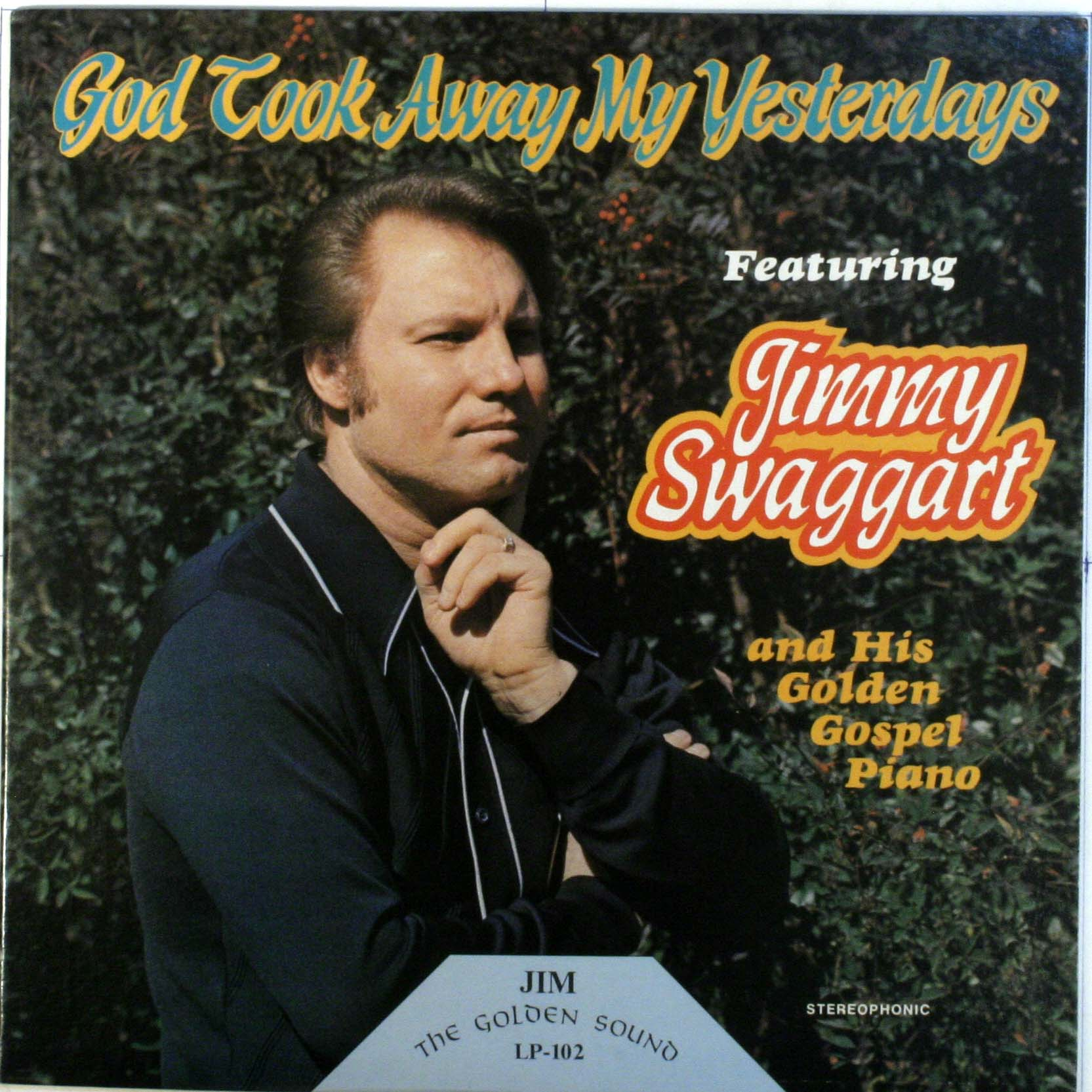 Jimmy Swaggart - God Took Away My Yesterdays