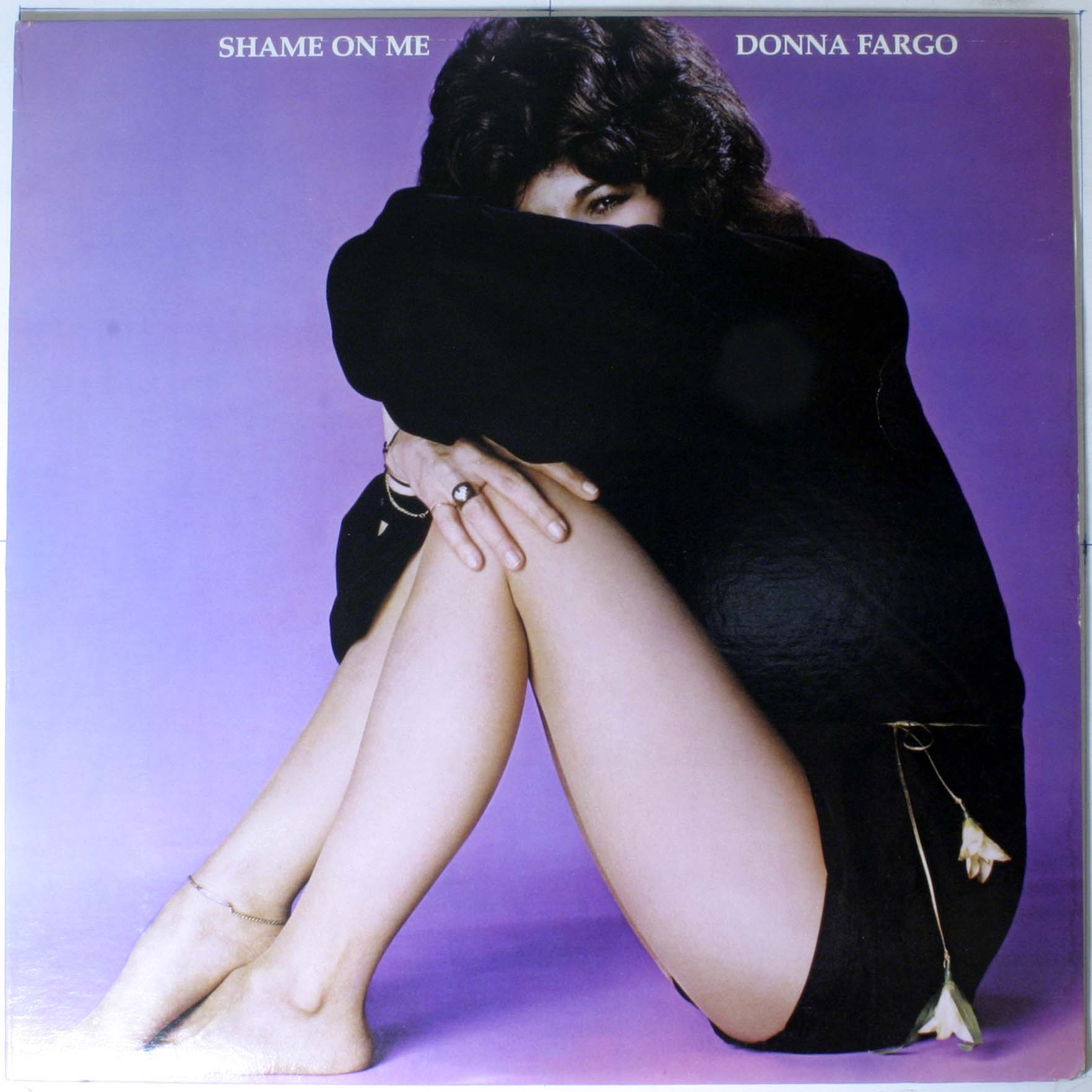Shame On Me - Donna Fargo