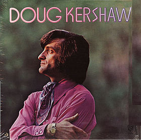 Doug Kershaw - Doug Kershaw