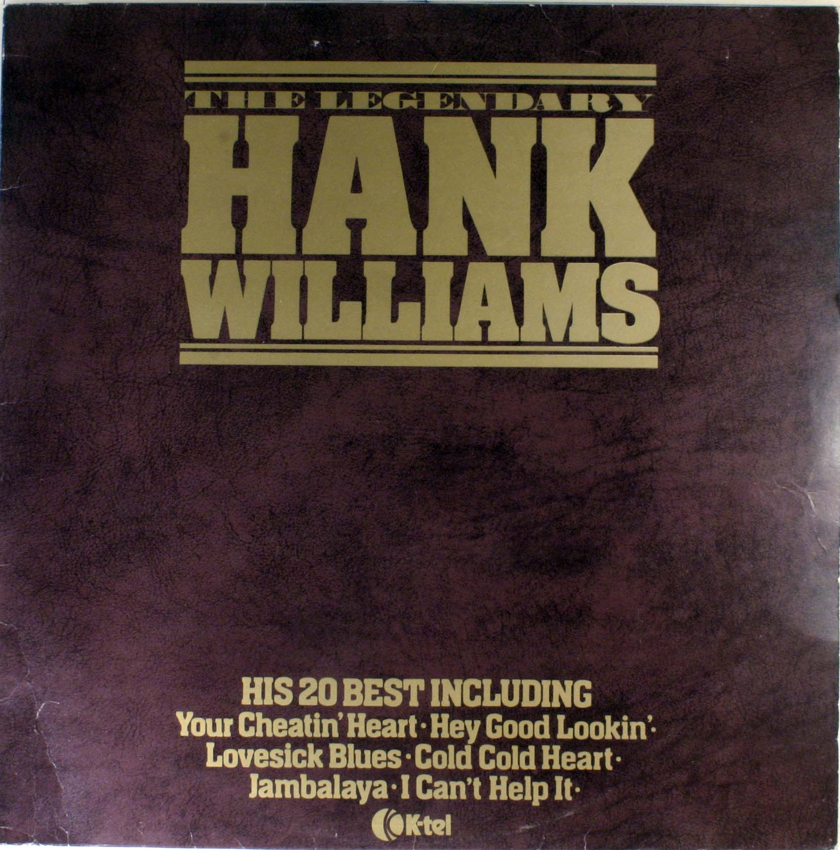 Hank Williams The Legendary Hank Williams LP