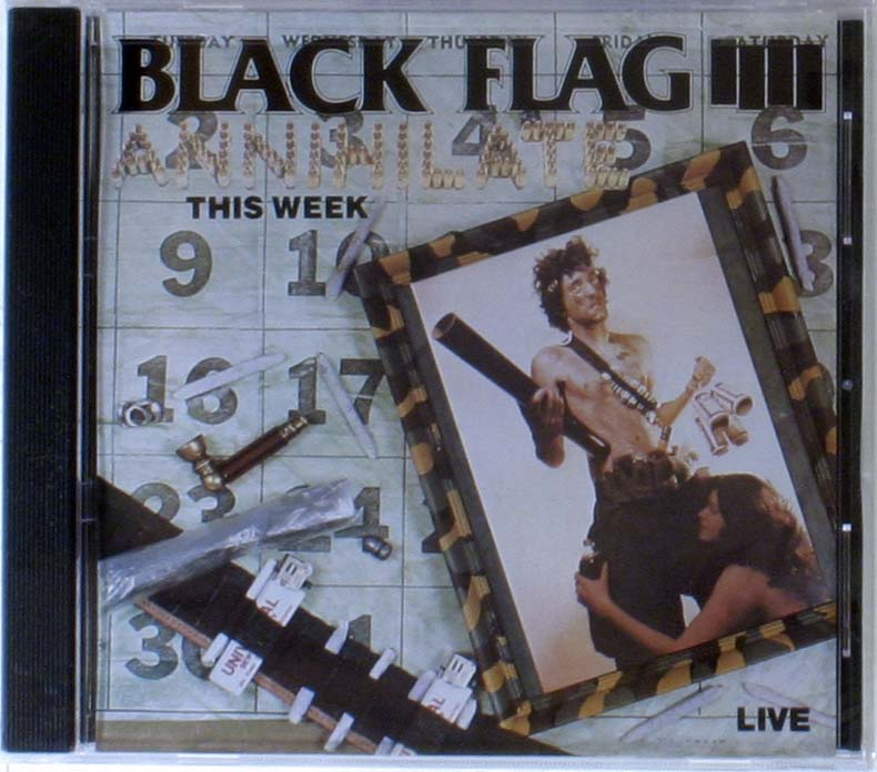 Black Flag - Annihilate This Week - Live