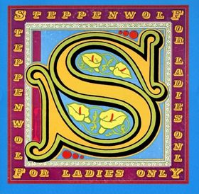 Steppenwolf - For Ladies Only Single