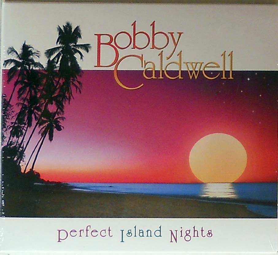 Bobby Caldwell - Perfect Island Nights