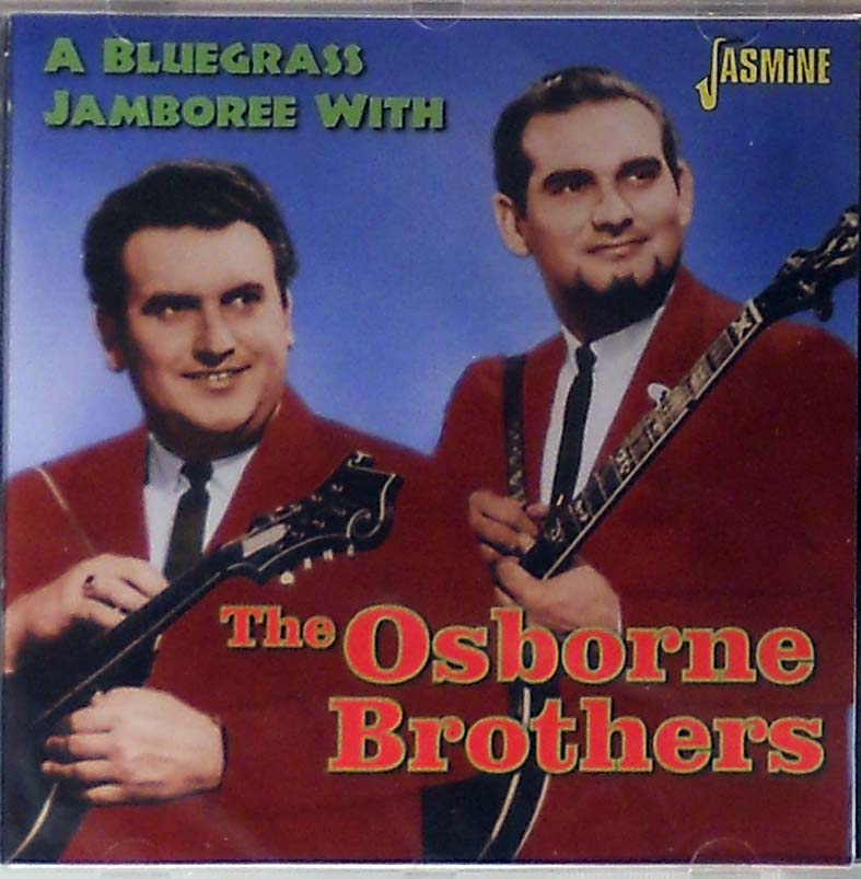 Osborne Brothers - A Bluegrass Jamboree With The Osborne Brothers