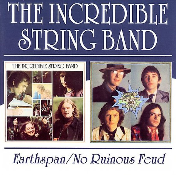 Incredible String Band - Earthspan/no Ruinous Fued
