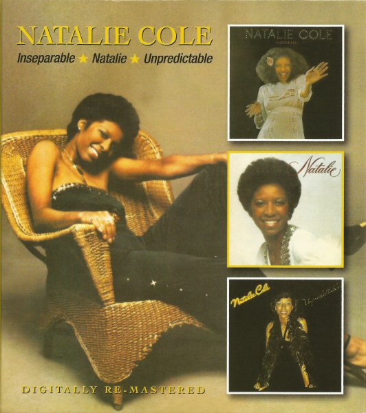 Natalie Cole - Inseparable / Natalie / Unpredictable Album
