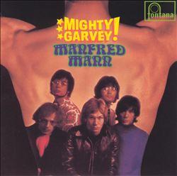 Manfred Mann - Mighty Garvey!