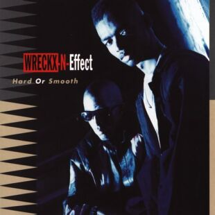 Wreckx N Effect Hard Or Smooth Records Lps Vinyl And Cds