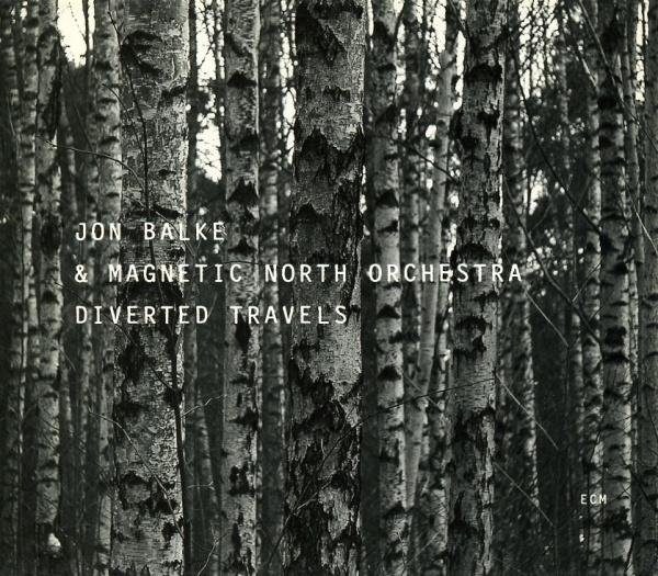 Jon Balke & Magnetic North Orchestra - Diverted Travels