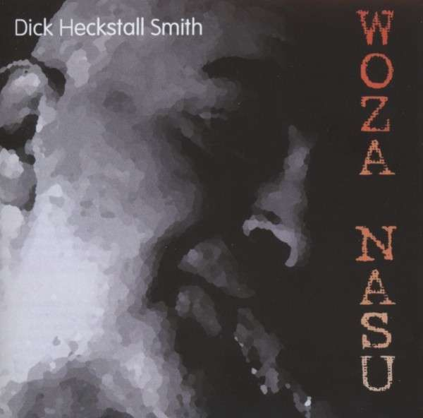 Dick Heckstall Smith - Woza Nasu