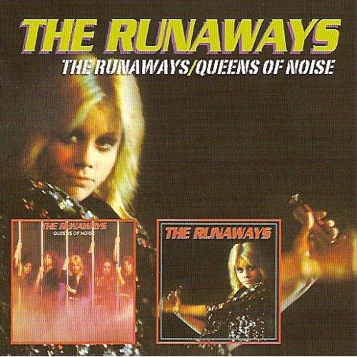Runaways - The Runaways / Queens Of Noise