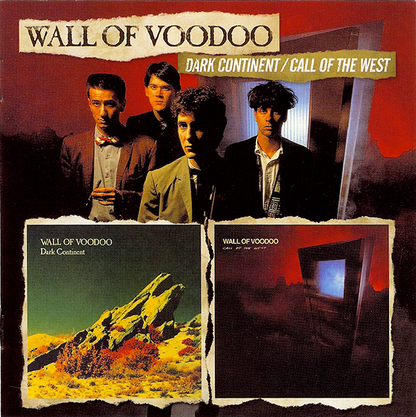 Wall of Voodoo - Dark Continent / Call Of The West