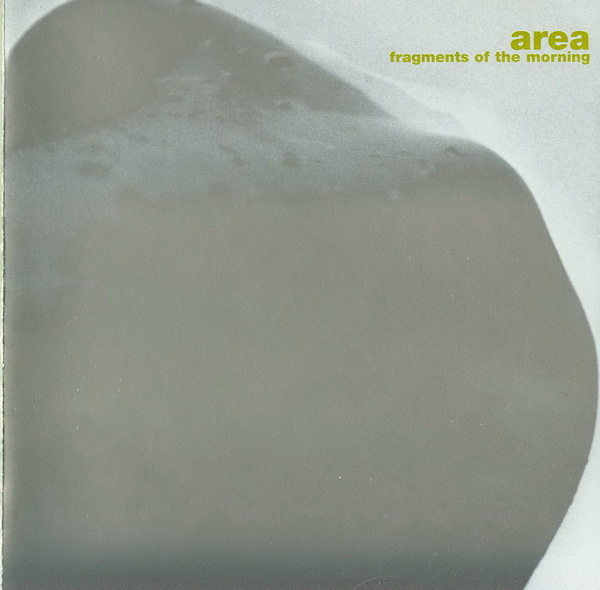 Area Fragments+Of+The+Morning CD