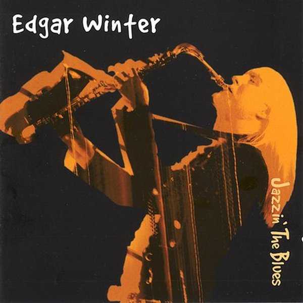 Jazzin' The Blues - Edgar Winter