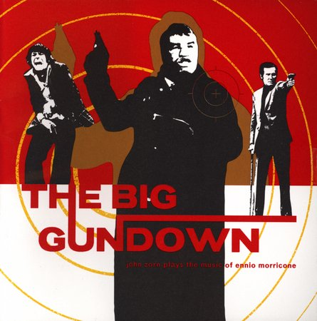 John Zorn - The Big Gundown