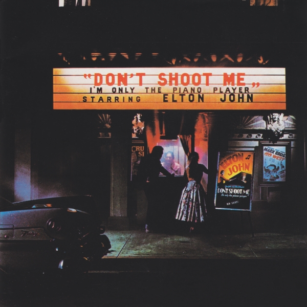 Elton John - Don't Shoot Me I'm Only The Piano Player Album