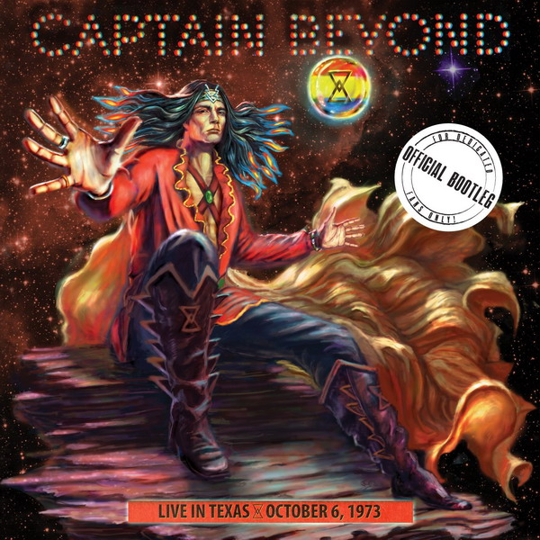 Captain Beyond - Live In Texas October 6, 1973