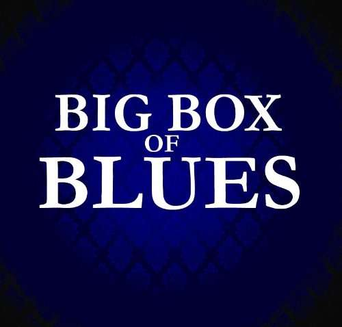Big Box Of Blues