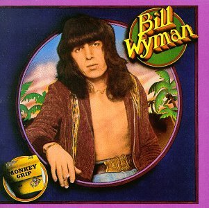 Bill Wyman - Monkey Grip Record